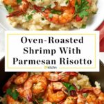 Parmesan Risotto With Roasted Shrimp – Dinner Recipes Gourmet