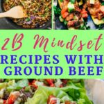Pin On 12B Mindset Recipes And Tips – Weight Loss Recipes Ground Beef