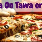 Pizza Recipe In Hindi | Homemade Quick And Easy Tawa Pizza Recipe Without  Oven & Yeast Free In Hindi – Pizza Recipes Video In Hindi