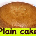 Plain Cake Without Oven In Kannada|How To Make Eggless Plain Cake| Pressure  Cooker Cake Without Egg – Cake Recipes Kannada