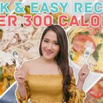 Quick & Easy Meals Under 12 Calories – No Sweat: EP12 – Food Recipes Under 300 Calories