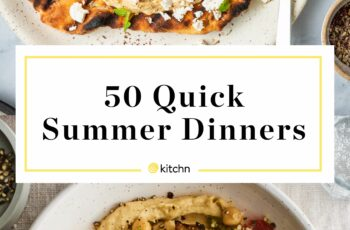 Quick & Easy Summer Suppers   Kitchn