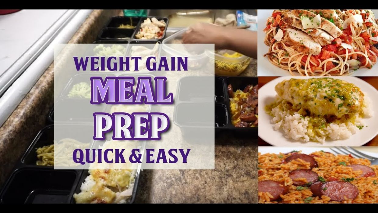 Quick and Easy Meal Prep Ideas for Gaining Weight! - Food Recipes To Gain Weight