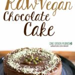 Quick And Easy Raw Chocolate Cake [Vegan] | Raw Vegan Cake, Raw ..