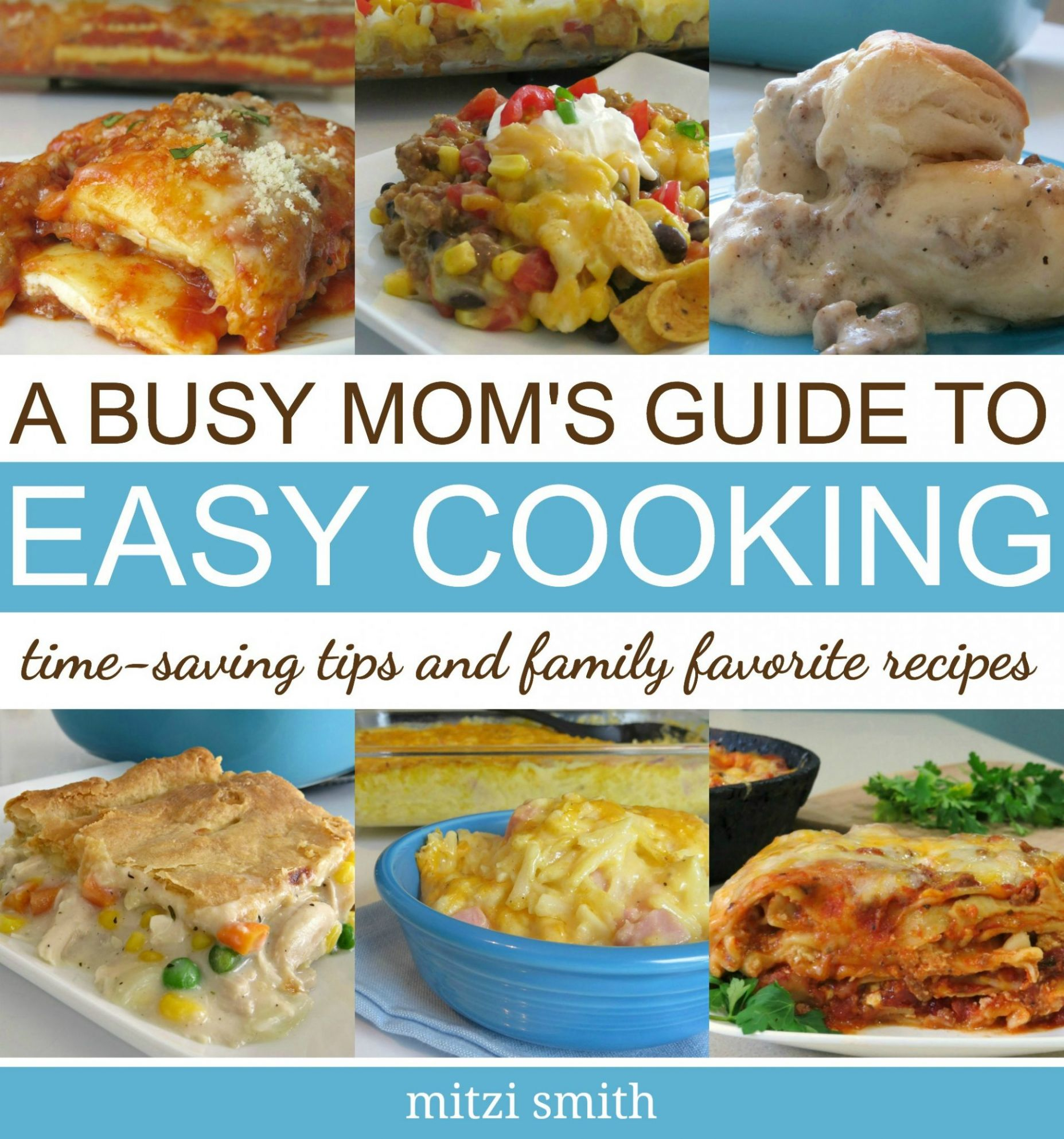 Quick Easy Cooking Guide - Written Reality - Easy Recipes Guide