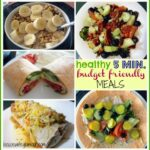 Quick + Healthy Budget Friendly Meals. (10 Minutes Or Less ..