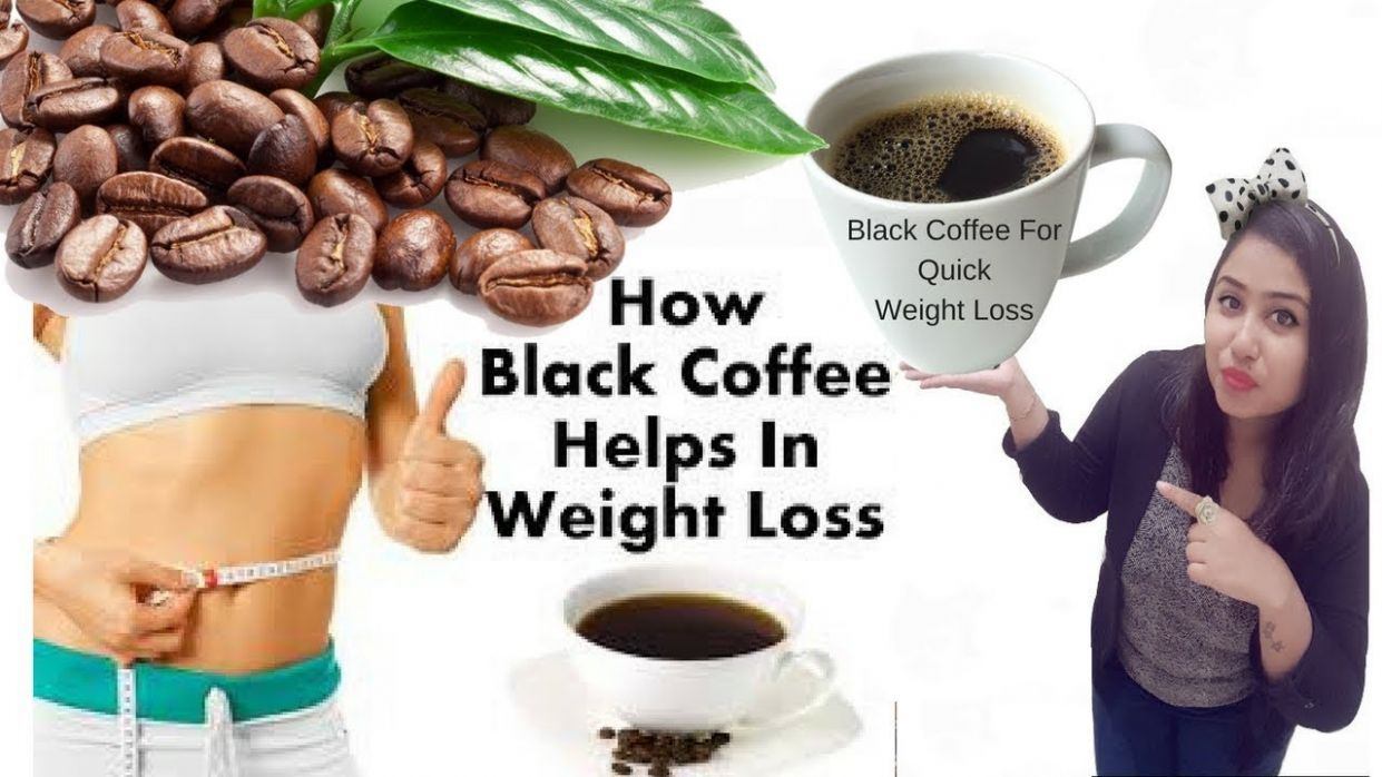 Quick weight loss 1111 kg in 11 month with black coffee - Recipe For Weight Loss Coffee