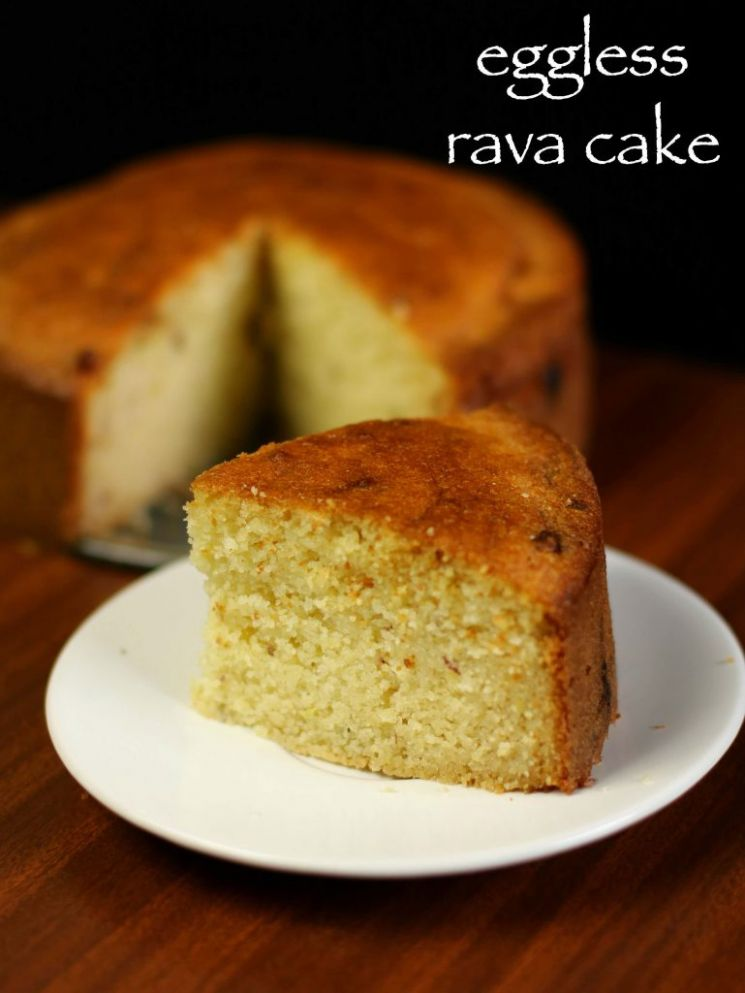 rava cake recipe | semolina cake recipe | suji cake or sooji cake - Cake Recipes Cooker