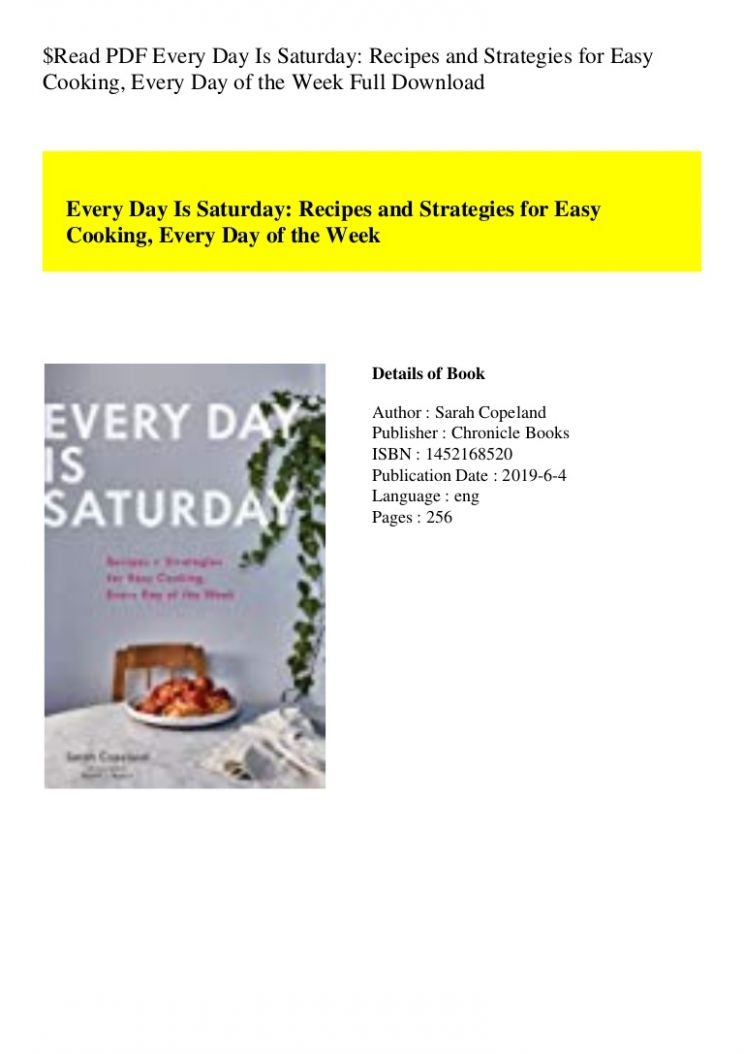Read PDF Every Day Is Saturday Recipes and Strategies for Easy Cooki…