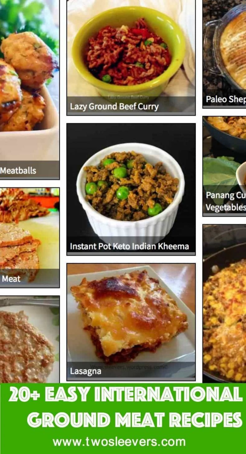 Recipe Roundup : 10+ Best International Ground Meat Recipes, Are ..