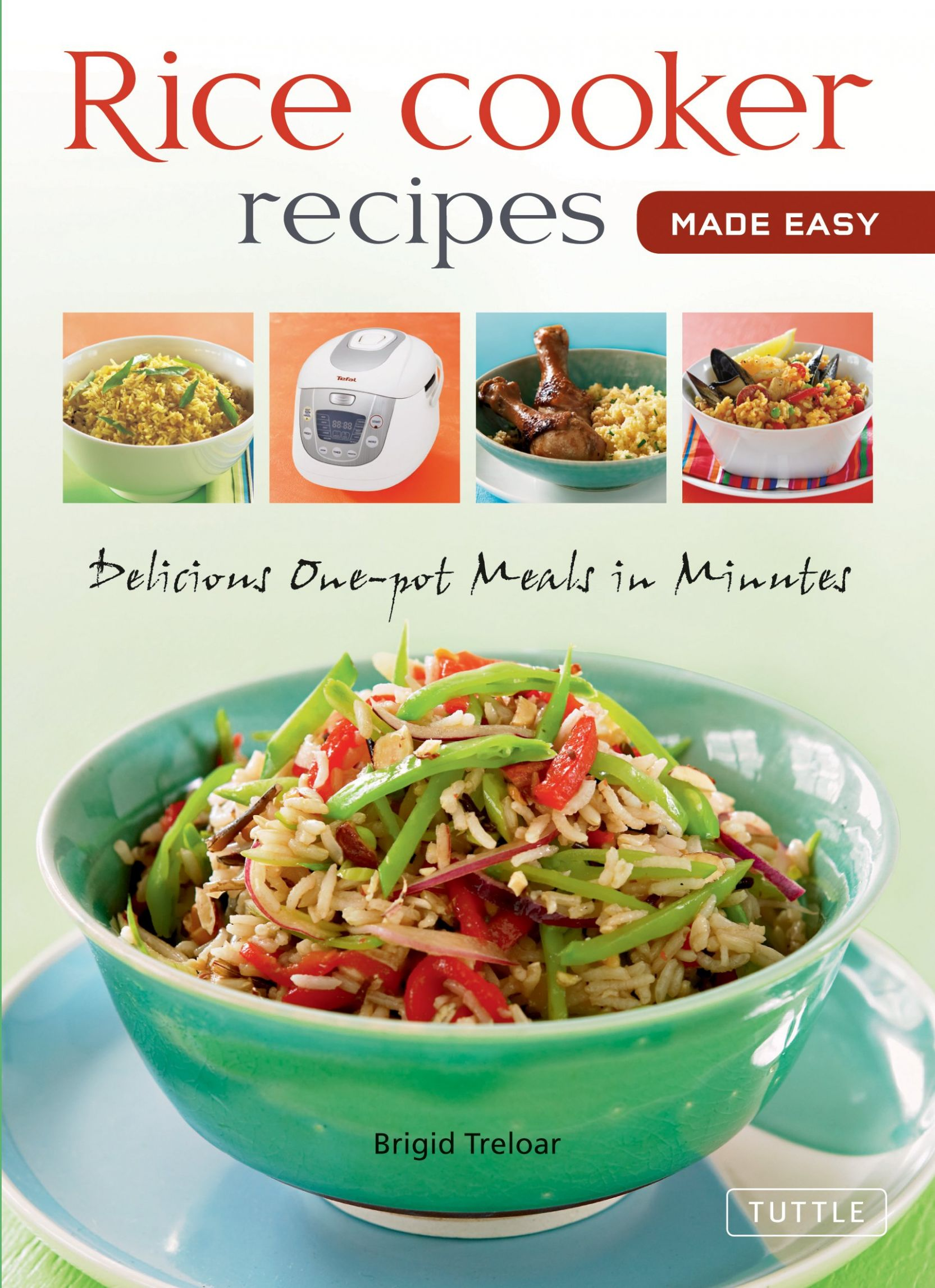 Rice Cooker Recipes Made Easy: Delicious One-Pot Meals in Minutes ..