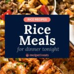 Rice Recipes – Rice Meal Recipes For Dinner – Rice Recipes Nz