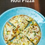 ROTI PIZZA RECIPE – Recipes Pizza In Hindi