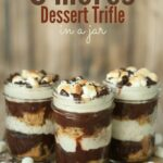 S'mores Dessert Trifle In A Jar – Recipes For Cake Jars