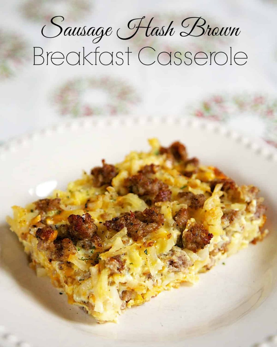 Sausage Hash Brown Breakfast Casserole - Plain Chicken