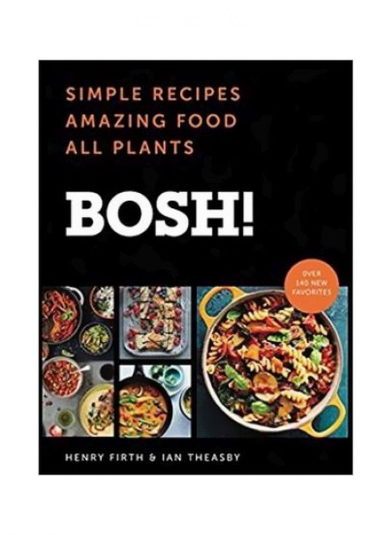 Shop Bosh!: Simple Recipes Amazing Food All Plants Hardcover online in  Dubai, Abu Dhabi and all UAE - Simple Recipes Online