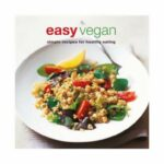 Shop Easy Vegan : Simple Recipes For Healthy Eating Paperback ...