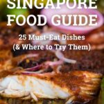 Singapore Food Guide: 12 Must Eat Dishes (& Where To Try Them) – Food Recipes Singapore