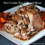Slow Cooker Eye Of Round Roast – Recipes Beef Eye Of Round
