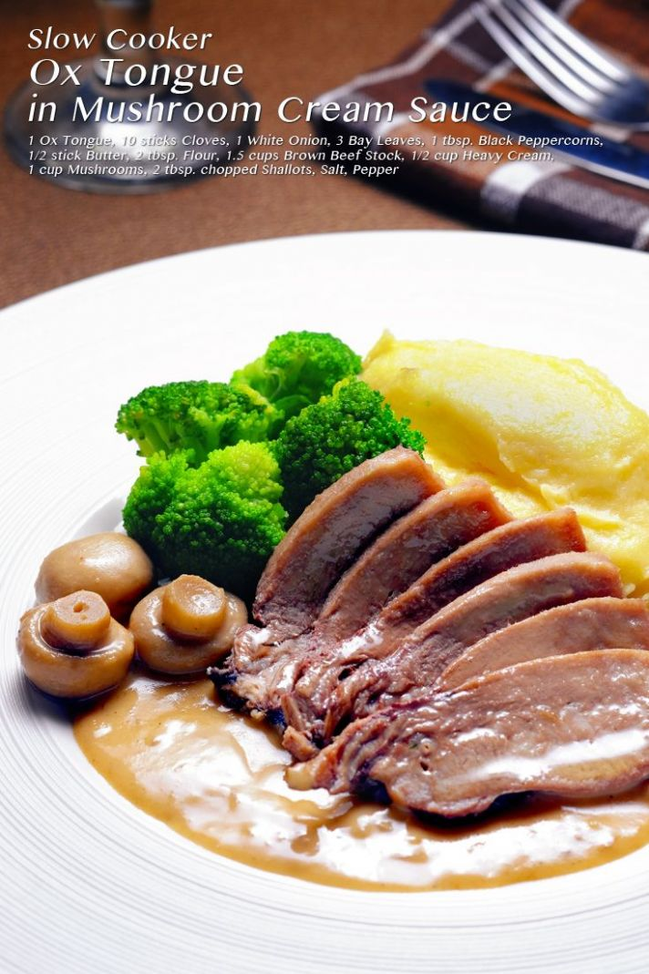 Slow Cooker Ox Tongue in Mushroom Cream Sauce - Recipes Beef Tongue