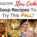 Slow Cooker Soup Recipes That Are Easy And Healthy For Busy Days – Soup Recipes Pdf