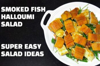 Smoked Fish Halloumi Cheese Salad - Easy Salad Ideas