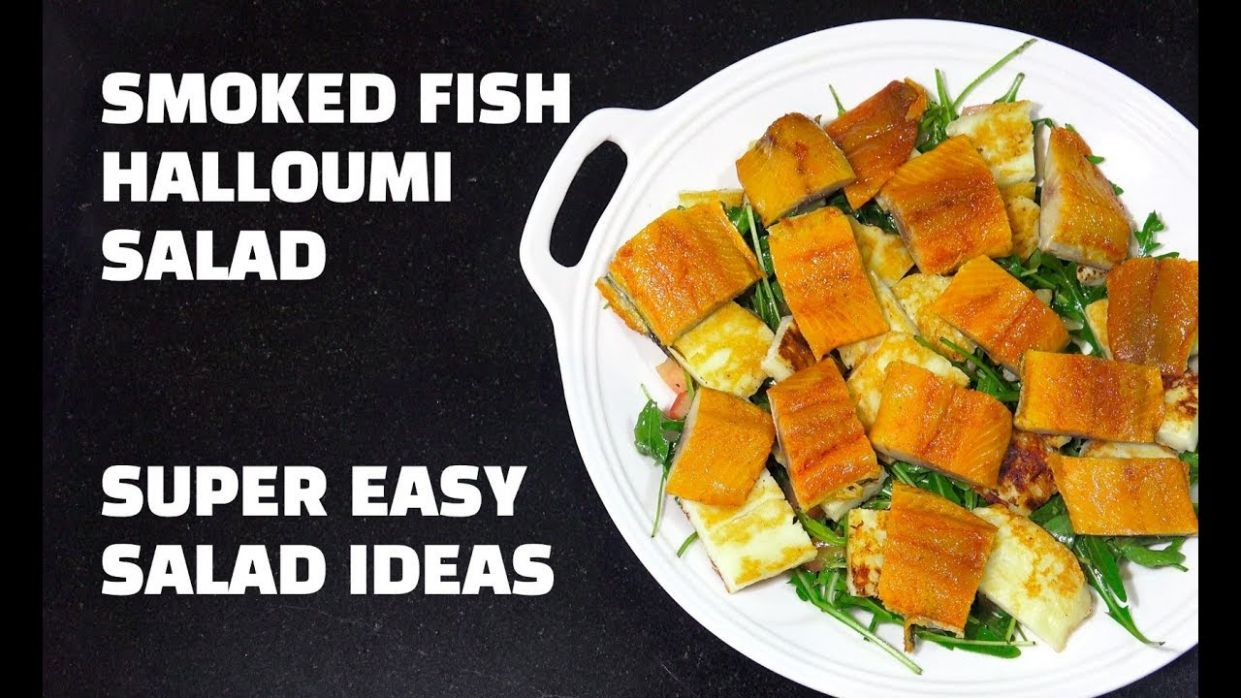 Smoked Fish Halloumi Cheese Salad - Easy Salad Ideas - Recipes Fish Halloumi