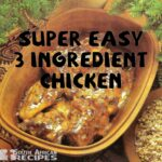 South African Recipes: SUPER EASY 9 INGREDIENT CHICKEN (Antionette ..