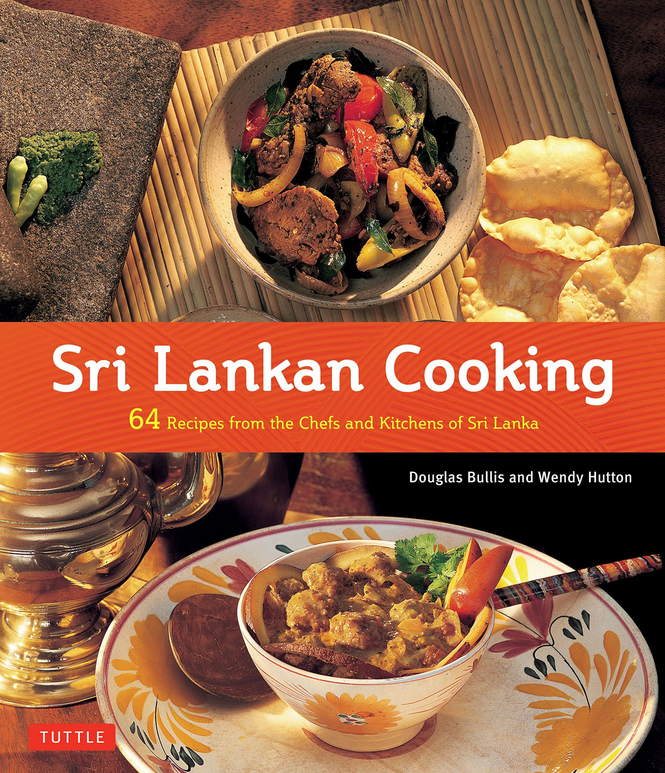 Sri Lankan Cooking: 10 Recipes from the Chefs and Kitchens of Sri ..