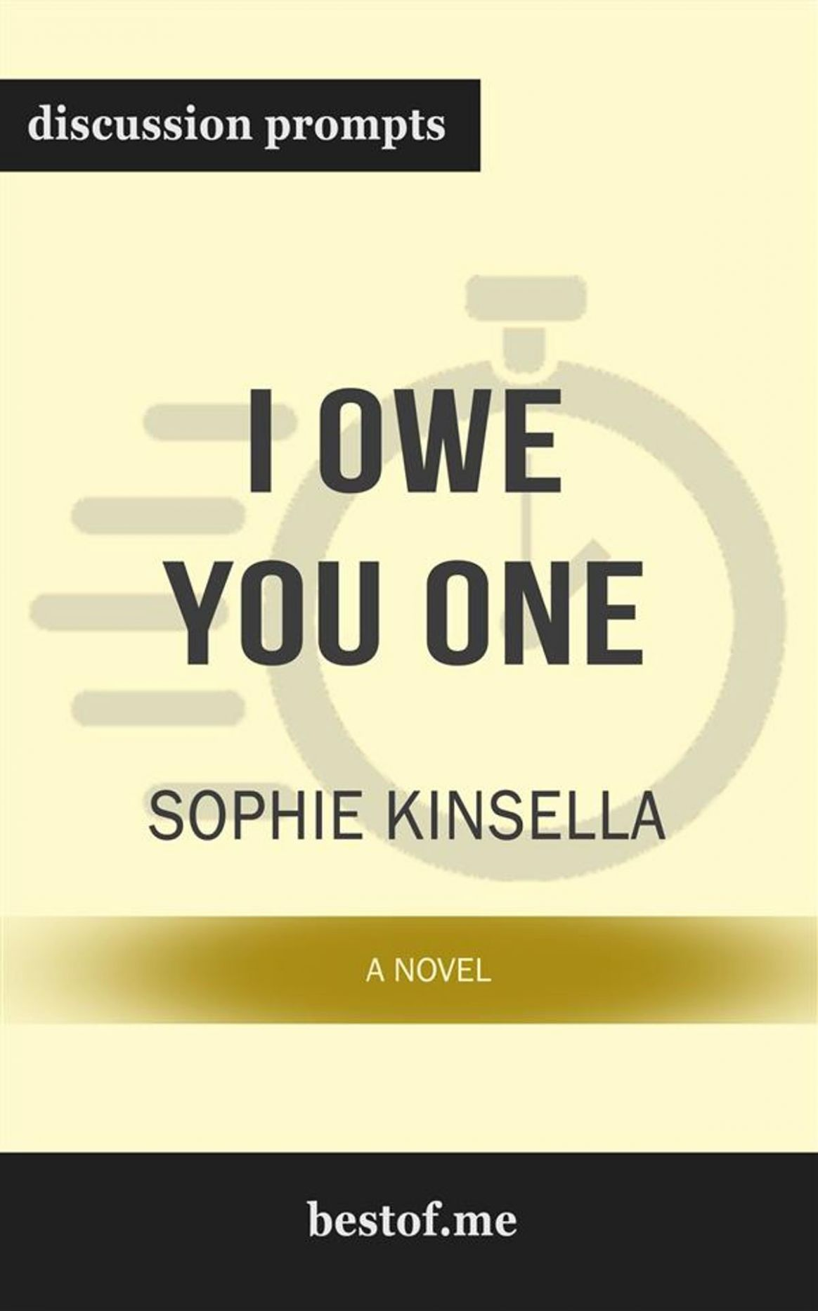 "Summary: ""I Owe You One: A Novel"" by Sophie Kinsella 