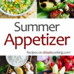 Summer Appetizers – Closet Cooking – Recipes Summer Appetizers