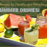 Summer Drinks: 11 Healthy, Refreshing Summer Drink Recipes – Healthy Recipes Drinks