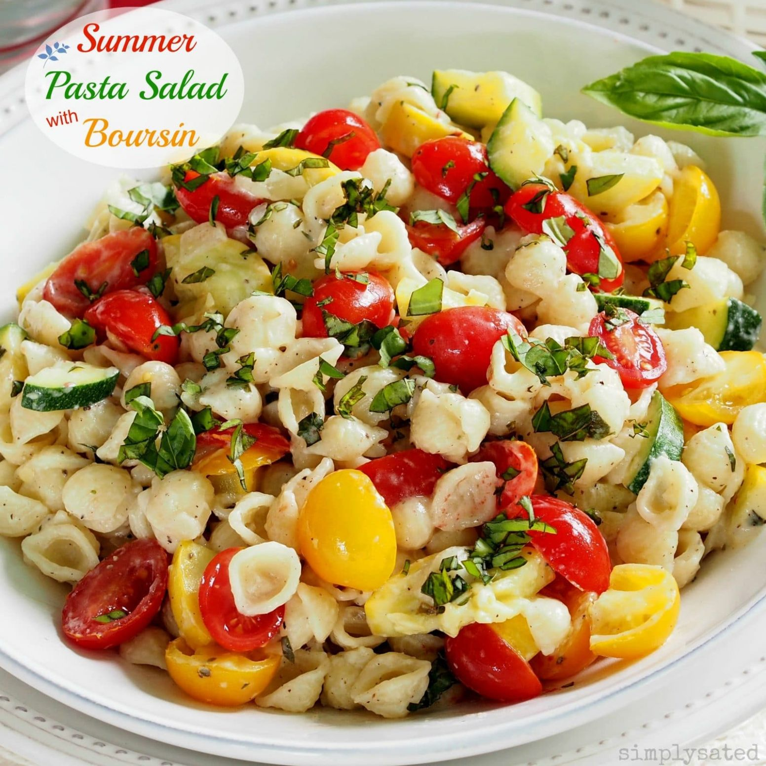 Summer Pasta Salad with Boursin - Summer Recipes Pasta