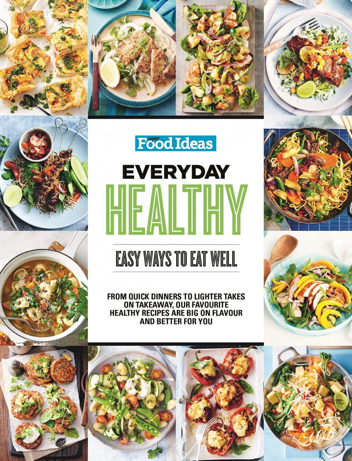 Super Food Ideas Everyday Healthy Cookbook | Magsonline - Healthy Recipes Everyday