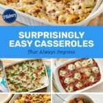 Surprisingly Easy Casseroles That Always Impress In 10 | Dinner ..