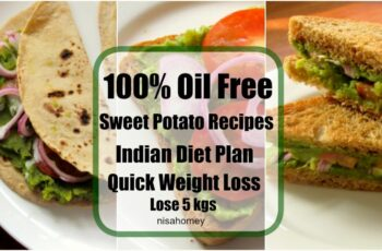 Sweet Potato Recipes For Weight loss – 10% Veg Meal/Diet Plan To ...