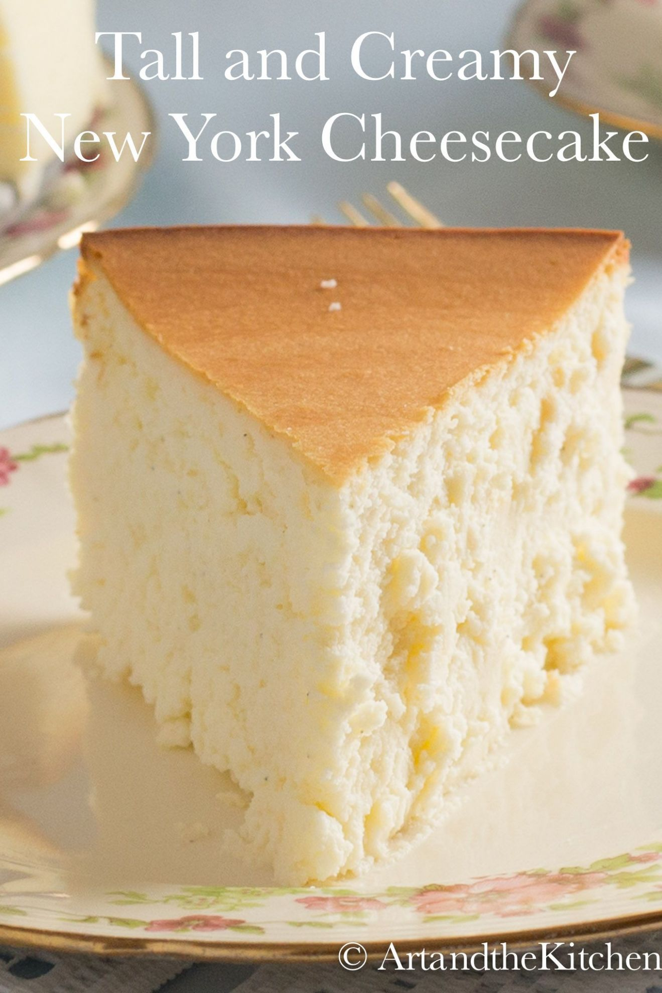 Tall and Creamy New York Cheesecake is an incredible cheesecake ..