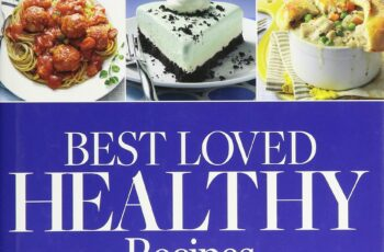 Taste of Home Best Loved HEALTHY Recipes: Over 8, 8 healthy ...