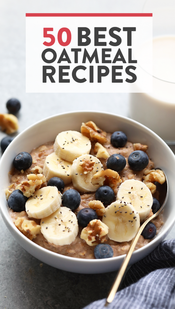 The 9 Best Oatmeal Recipes on the Planet - Fit Foodie Finds - Healthy Recipes Oats