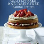 The Best Gluten Free And Dairy Free Baking Recipes: Cheetham ..