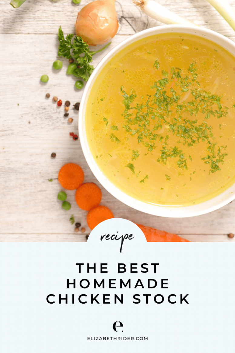 The Best Homemade Chicken Stock Recipe (aka Bone Broth) - Soup Recipes Using Chicken Stock