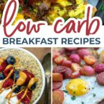 The BEST Low Carb Breakfast Ideas all in one spot!