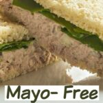 The Best Mayo Free Tuna Salad Sandwich Ever… – Sandwich Recipes Low Cholesterol