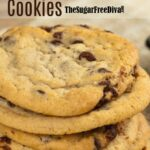 The Best Sugar Free Chocolate Chip Cookies Recipe – Dessert Recipes For Diabetics Sugar Free
