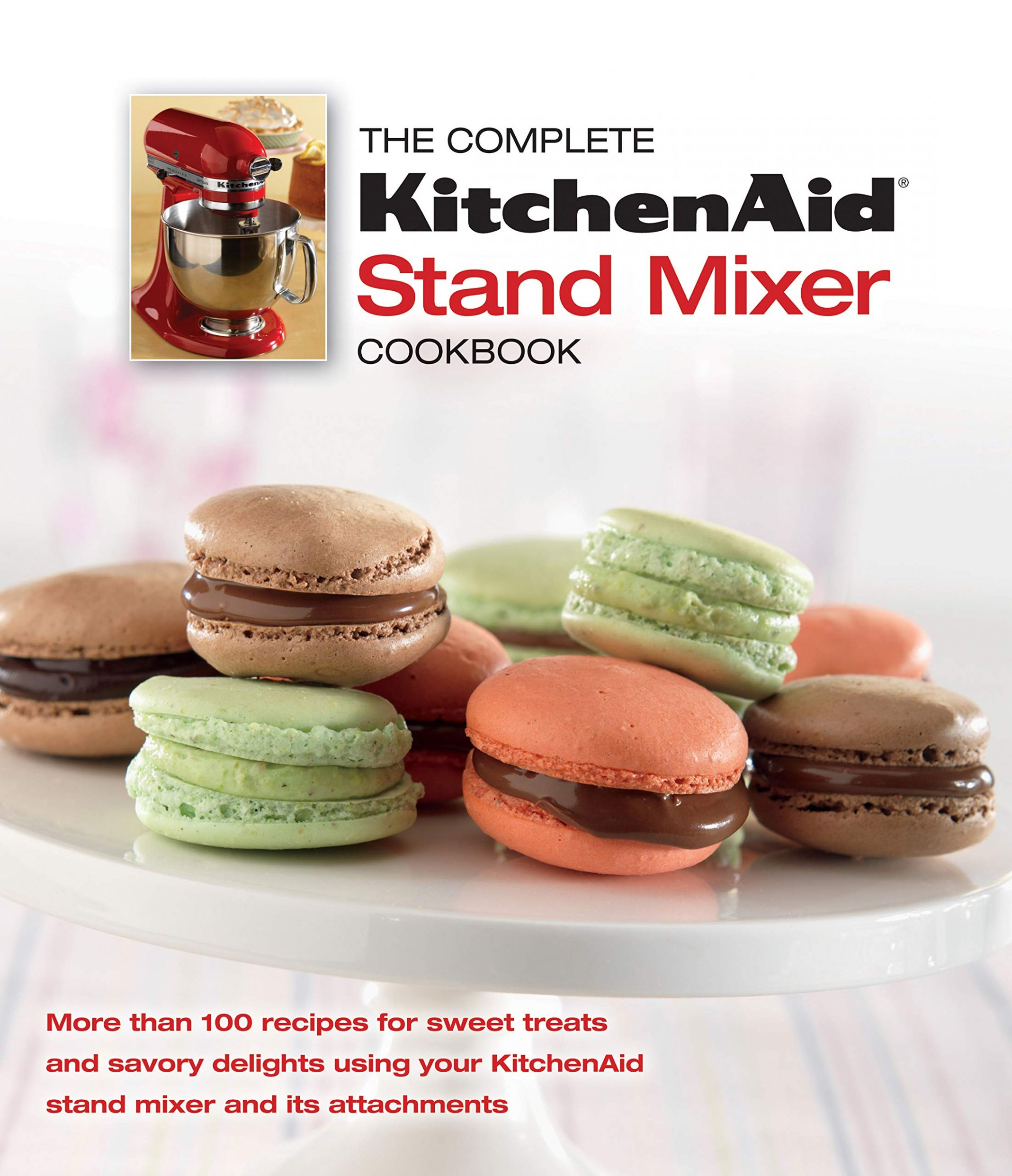The Complete KitchenAid Stand Mixer Cookbook: Publications ..
