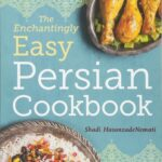 The Enchantingly Easy Persian Cookbook: 12 Simple Recipes For ..
