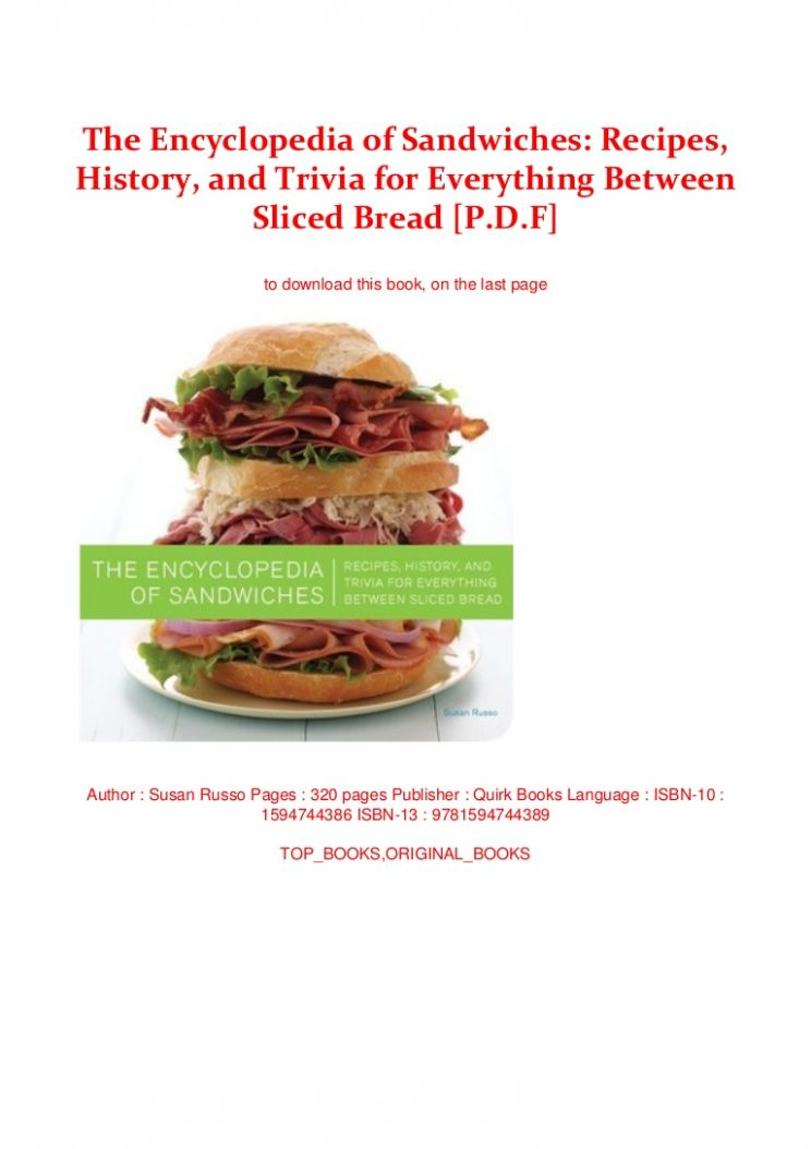 The Encyclopedia of Sandwiches: Recipes, History, and Trivia for Ever… - Sandwich Recipes Pdf