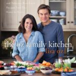 The Oz Family Kitchen: More Than 8 Simple And Delicious Real ..