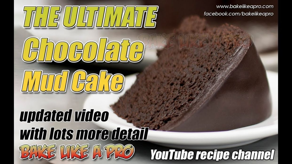 THE ULTIMATE Chocolate Mud Cake Recipe - 11 Update - Chocolate Recipes Youtube