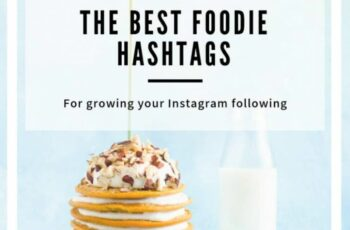 The Ultimate Guide to Hashtags for Food Bloggers - The Simple ...